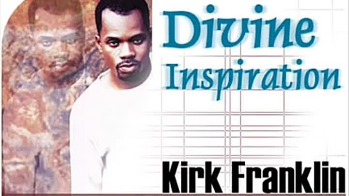 Kirk Franklin How it used to be with lyrics