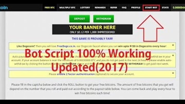 Earn 1 BTC Daily From Freebitco in With Bot Script || 100% Working Updated  (2017)
