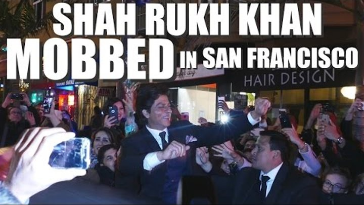 SHAH RUKH KHAN MOBBED BY FANS IN SAN FRANCISCO AT SF FILM FESTIVAL 2017