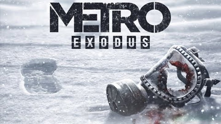 METRO EXODUS Trailer (Gameplay E3 2017) Метро 2035 ! Дождались !
