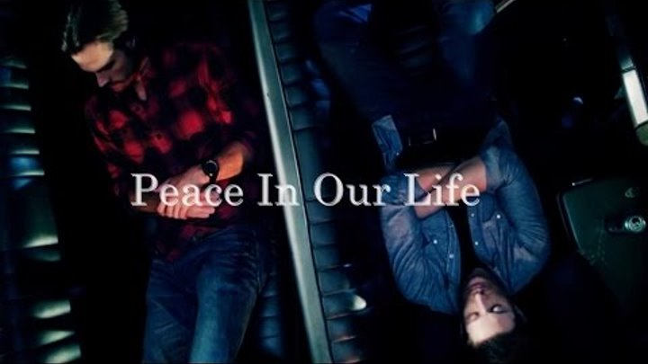Supernatural - Peace in our life