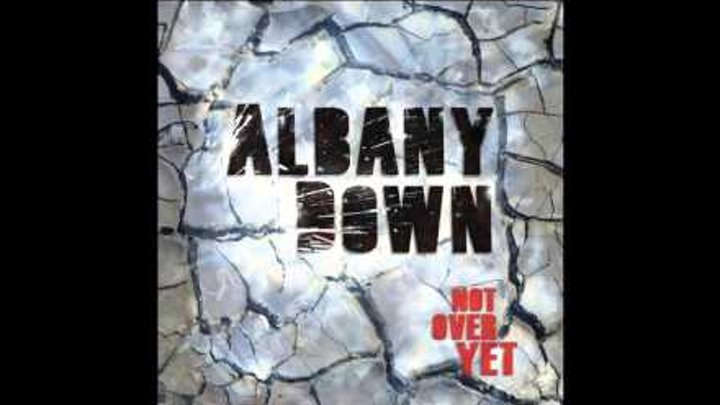 Albany Down You Ain't Coming Home
