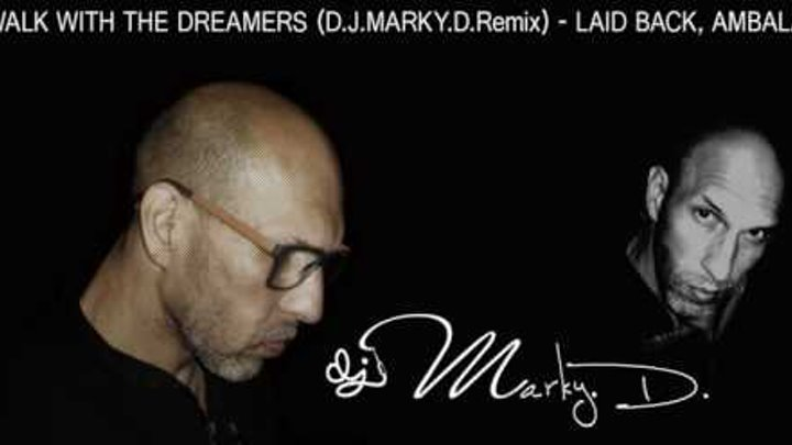 WALK WITH THE DREAMERS (D.J.MARKY.D.Remix) - LAID BACK, AMBALA 22.07.2016
