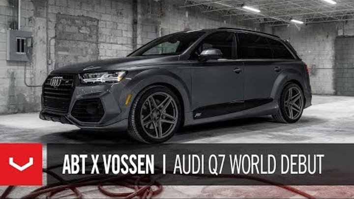 World Debut | ABT X Vossen | 1 of 10 Widebody Q7's