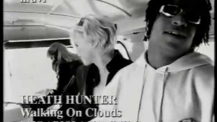 Heath Hunter - Walking On Clouds (1997) (Official Video) HQ