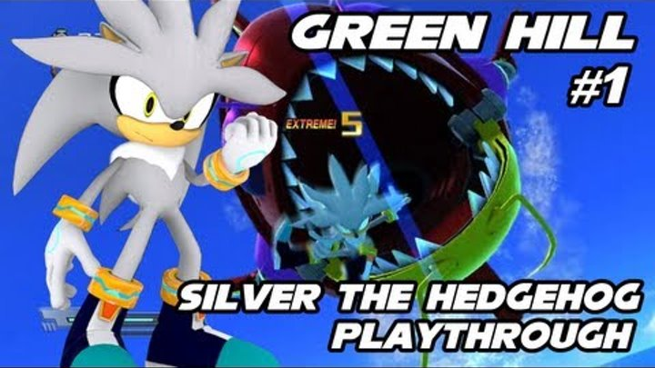 Sonic Generations - Silver the Hedgehog 2006 Mod - Part 1 - Green Hill