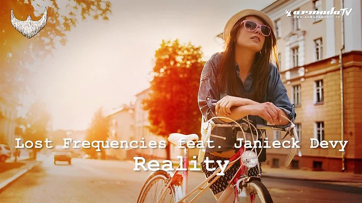 Lost Frequencies feat. Janieck Devy - Reality (Original Mix)