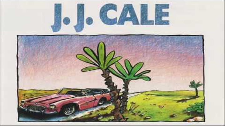 J.J. Cale Best Of J.J. Cale