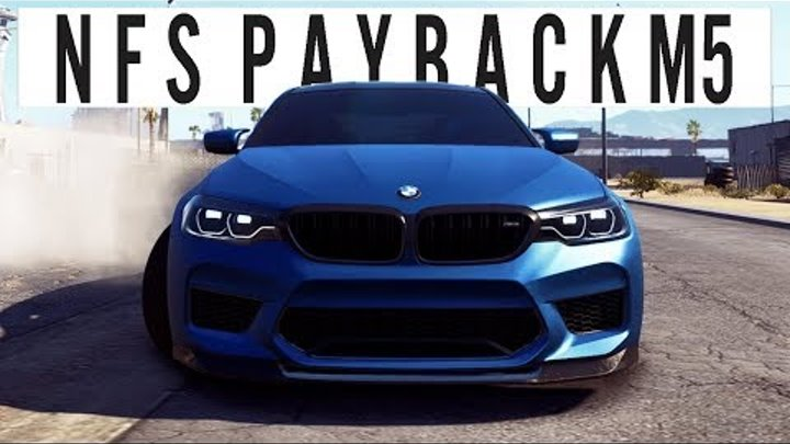 Need for Speed Payback [TR] : Story Part 26 BMW M5