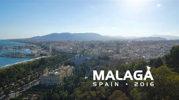 Malaga - Spain 2016 4k | Travel Film