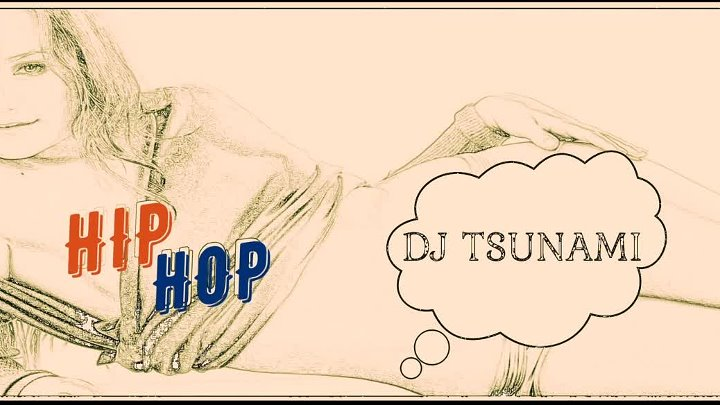 DJ TSUNAMI _ HIP HOP. (2018) OFFICIAL