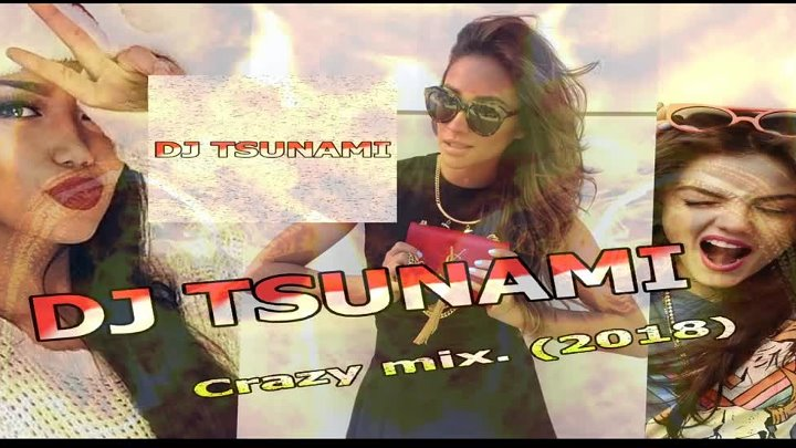 DJ TSUNAMI _ Crazy mix. (2018) Audio official.