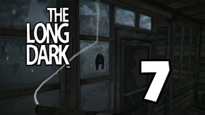 "Lp. The Long Dark [v.228] сезон 2 #7 ""Маневр: Вали медведя"""