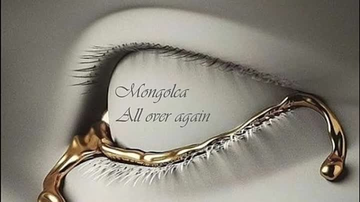 Mongolca - All over again (Chillout Mix) Official