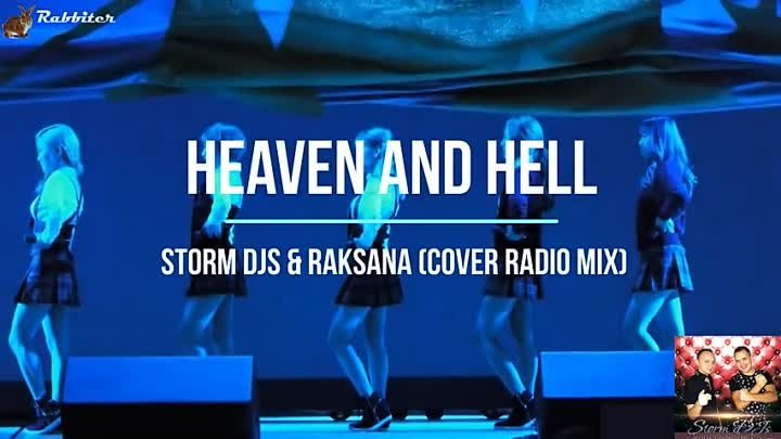 Heaven and hell - Storm DJs & Raksana (Cover Radio mix). Кореянки Tren-D.