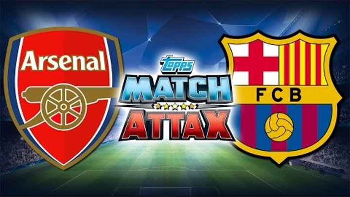 BATTLE #1 ⚽️ UCL Play-off round of 16 - Arsenal VS Barcelona ⚽️ Match Attax | 23.02.2016