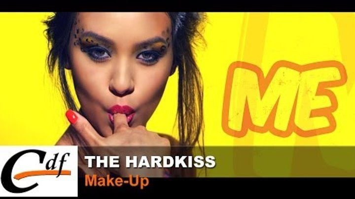 THE HARDKISS - Make-Up (official music video)