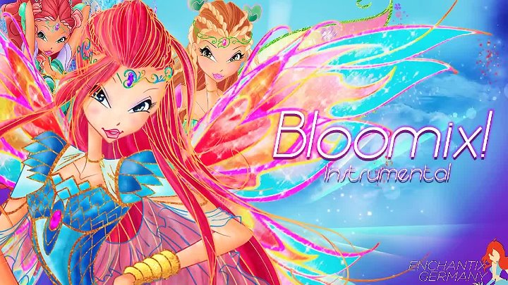 Winx Club 6- Bloomix! (Instrumental)
