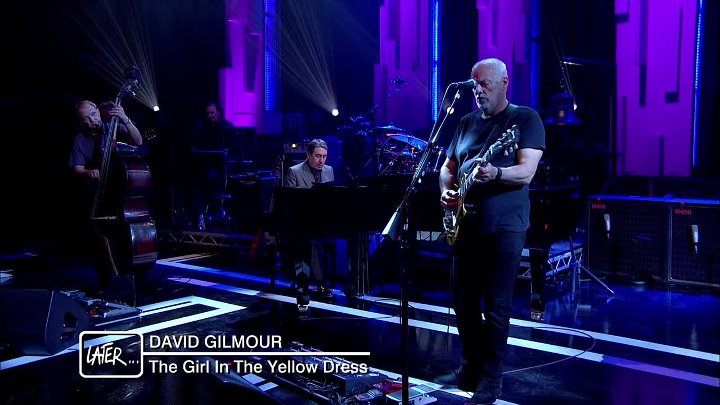 David Gilmour- The Girl In The Yellow Dress (Later... With Jools Holland) 2015