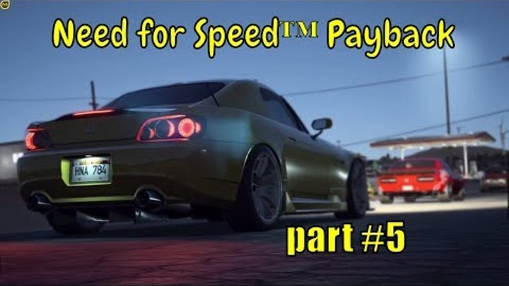 "🚔🚗Need for Speed™ Payback 🚔🚗: ""A race won out of three attempts"" - part#5"