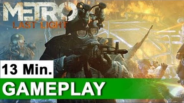 Metro: Last Light - Full 13-Minute Demo Playthrough | UNCUT | E3 (2011) OFFICIAL | HD
