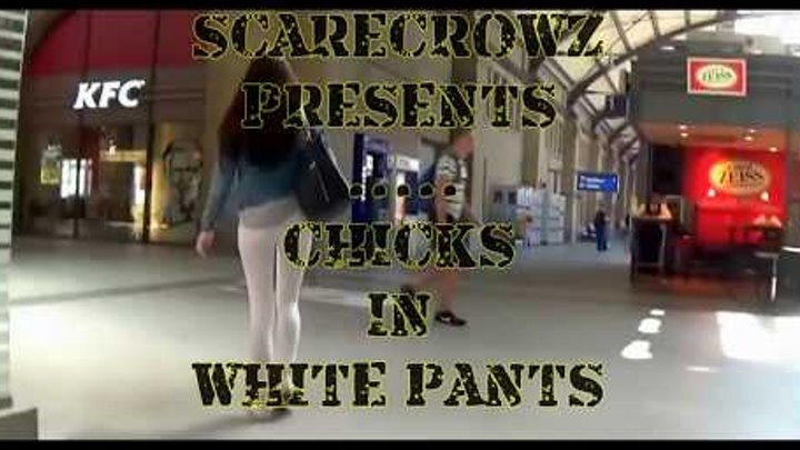 Chicks In White Pants