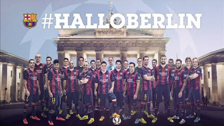 #HalloBerlin - FC Barcelona reach the Champions League Final