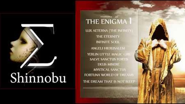 THE ENIGMA 1 (FULL ALBUM 2017) Shinnobu