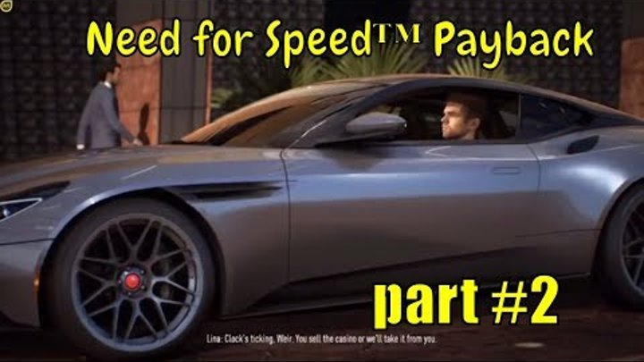 """🚔🚗Need for Speed™ Payback 🚔🚗: """"The first races won"""" - part#2"""
